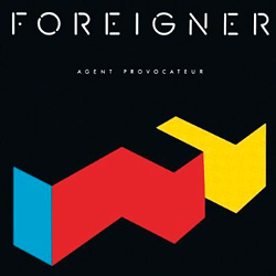 Foreigner「Agent Provocateur」