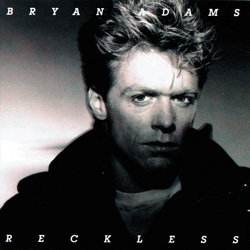 Bryan Adams「Reckless」